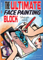 Picture of Sparkling Faces - The Ultimate Face Painting Block - Adult Edition